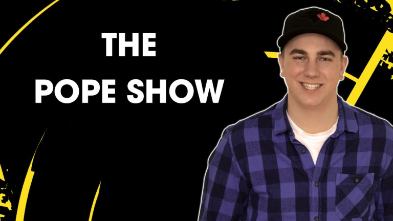 POPE SHOW - NEW